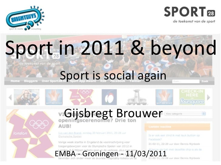 Sportin2011&beyond      Sportissocialagain       GijsbregtBrouwer     EMBA‐Groningen‐11/03/2011