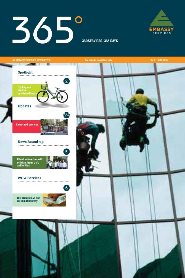 AN EMBASSY SERVICES NEWSLETTER Vol 11 MAY 2016For private circulation only 360SERVICES. 365 DAYS 2 3/4 5 Cycling our way t...