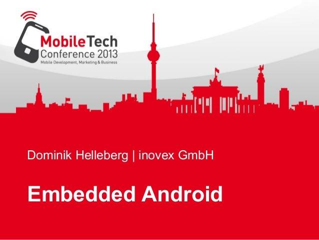 Dominik Helleberg   inovex GmbH Embedded Android