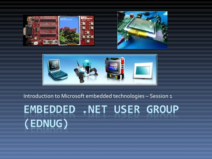 Introduction to Microsoft embedded technologies – Session 1
