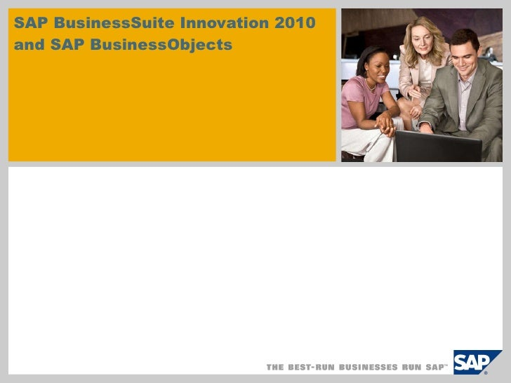 SAP BusinessSuite Innovation 2010 and SAP BusinessObjects