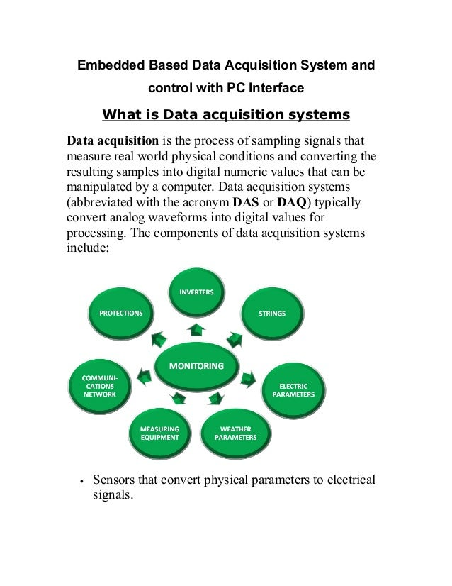 Embedded Based Data Acquisition System and control with PC Interface What is Data acquisition systems Data acquisition is ...