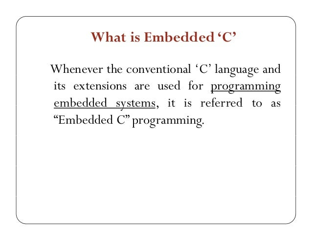 Embedded Development: Embedded C programming based on 8051