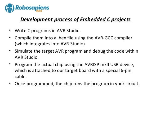 Embedded c & working with avr studio