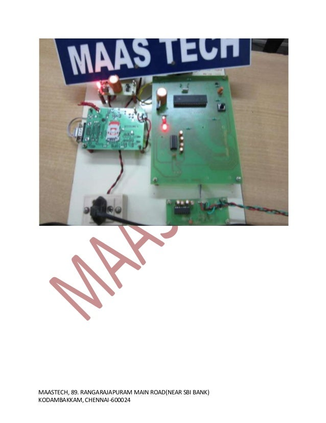sms based display Voting system [3], sms based security system [4], gsm based automatic meter reading system using arm controller  gsm based wireless electronic notice board display .