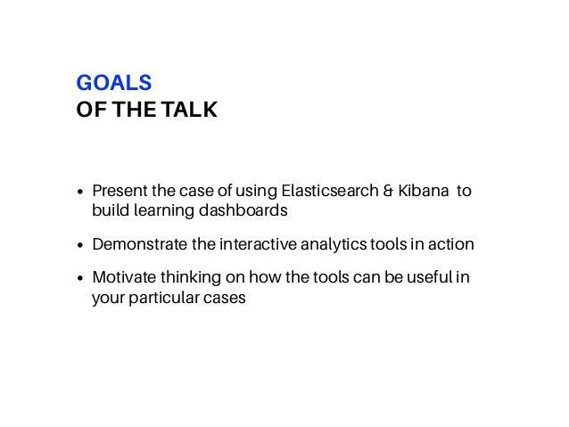 Embedded interactive learning analytics dashboards with Elasticsearch and Kibana - Elastic Meetup Switzerland - Andrii Vozniuk Slide 2