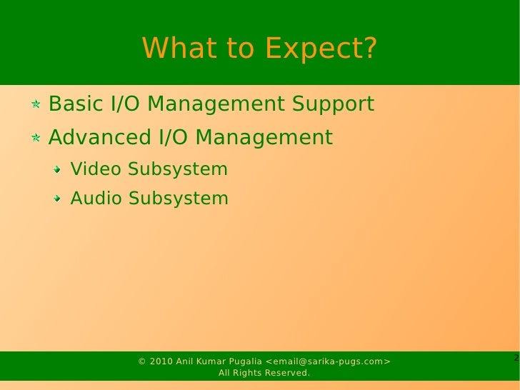 Embedded I/O Management Slide 2