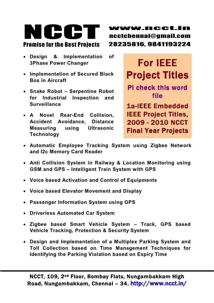 final year projects So always choose a project for your final year which will be implementable (means you can get all its hardware), and you will be able to get its output final year engineering projects following is a list of final year engineering projects for instrumentation and control engineering students.
