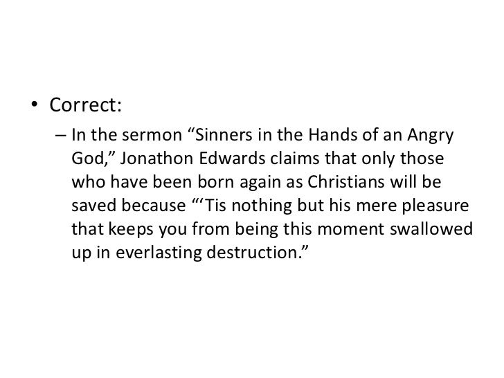 "embedded quotes  <br > 8 correct <br >in the sermon ""sinners in the hands of an angry god"