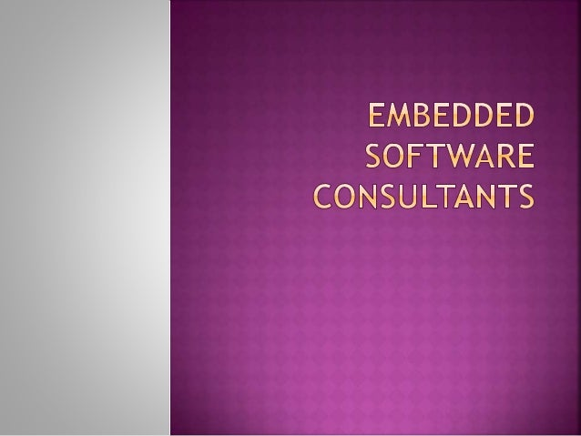 Nowadays peoples are looking for a right and most trusted company for embedded software consultant. According to my point...