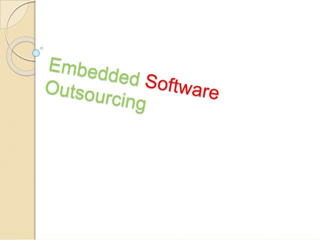  Is it accurate to say that you are searching for the best Embedded Software Outsourcing? At that point your inquiry clos...