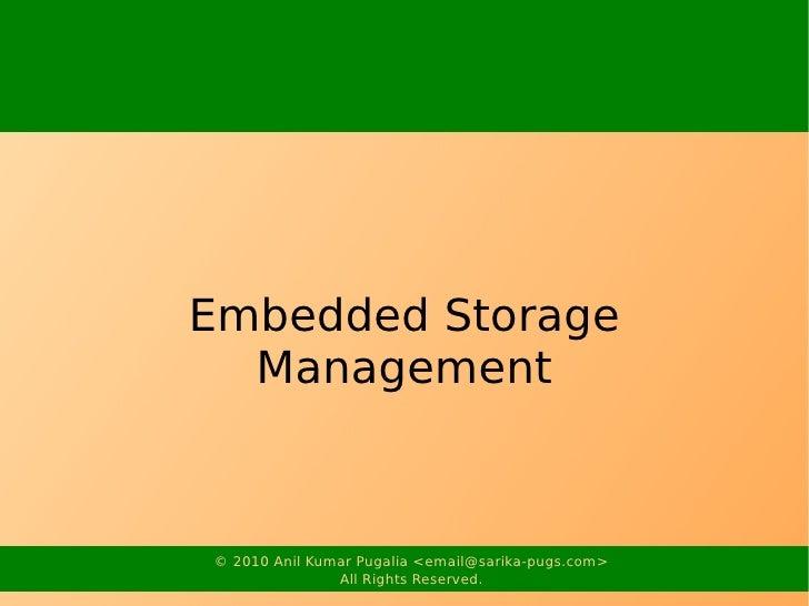 Embedded Storage Management