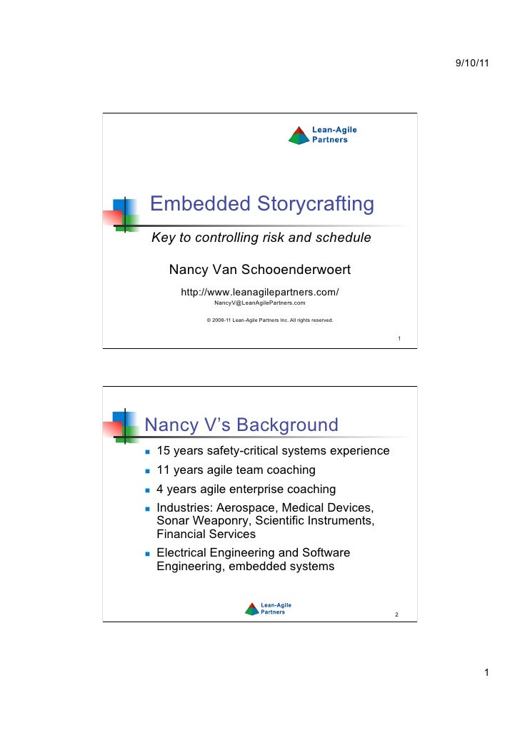 9/10/11 Embedded Storycrafting     Key to controlling risk and schedule       Nancy Van Schooenderwoert         http://www...