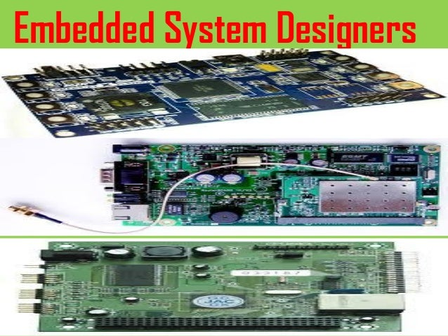 Embedded System Designers
