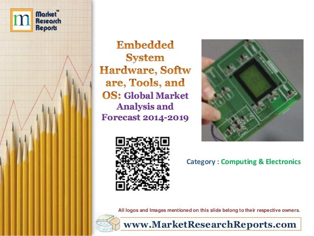 Global Market Analysis and Forecast 2014-2019  Category : Computing & Electronics  All logos and Images mentioned on this ...