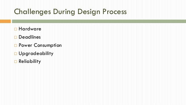 Design Challenges And Characteristics Of Embedded System