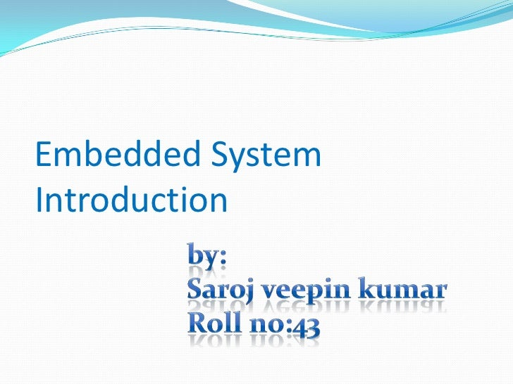 Embedded SystemIntroduction