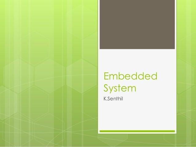 Embedded System K.Senthil