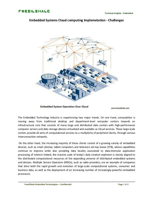 Technical Insights - Embedded  Embedded Systems Cloud computing Implemetation - Challenges  The Embedded Technology indust...