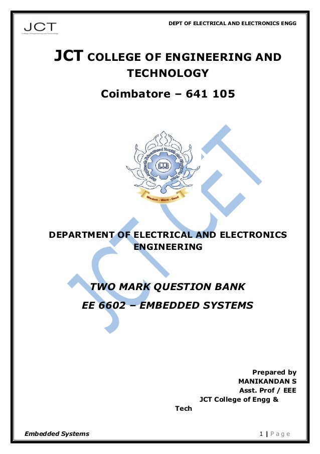 DEPT OF ELECTRICAL AND ELECTRONICS ENGG JCT COLLEGE OF ENGINEERING AND TECHNOLOGY Coimbatore – 641 105 DEPARTMENT OF ELECT...