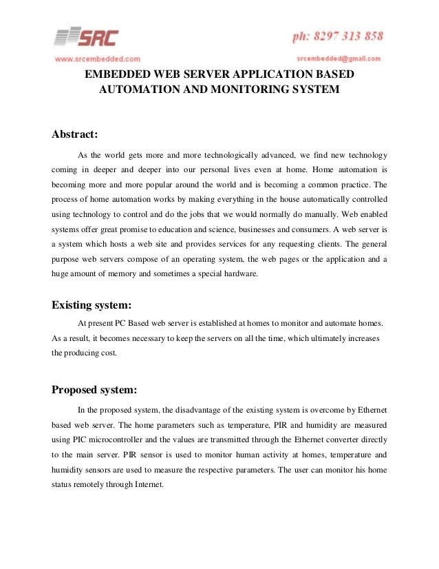EMBEDDED WEB SERVER APPLICATION BASED AUTOMATION AND MONITORING SYSTEM  Abstract: As the world gets more and more technolo...