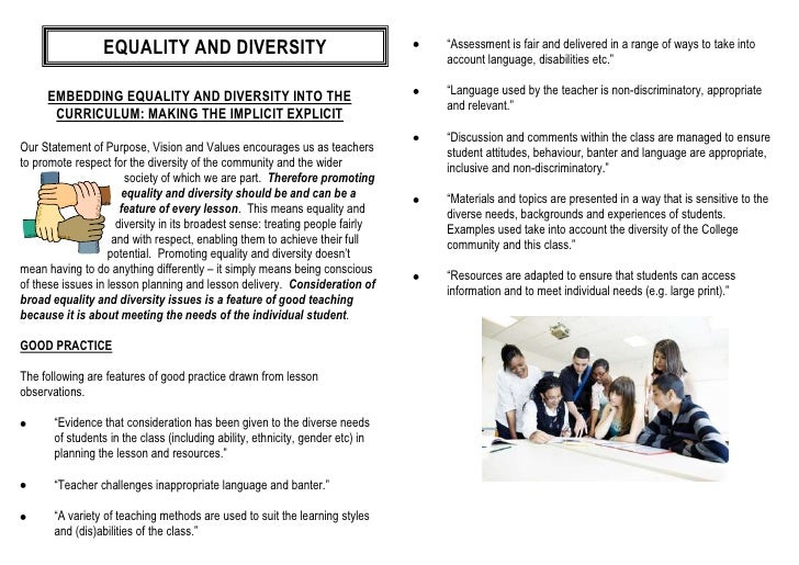 equality and diversity in learning Diversity and equality we can unintentionally perpetuate these beliefs and attitudes in the learning environments we create for equality & diversity part 1.