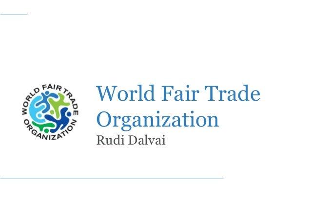 World Fair Trade Organization Rudi Dalvai