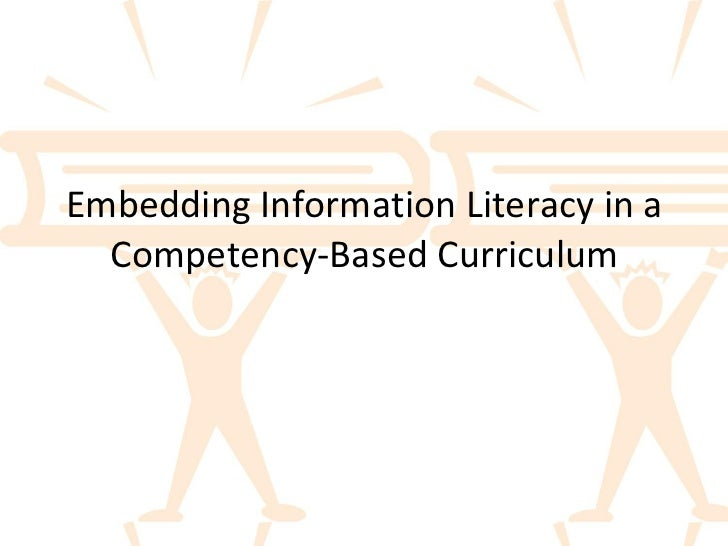 Embedding Information Literacy in a Competency-Based Curriculum