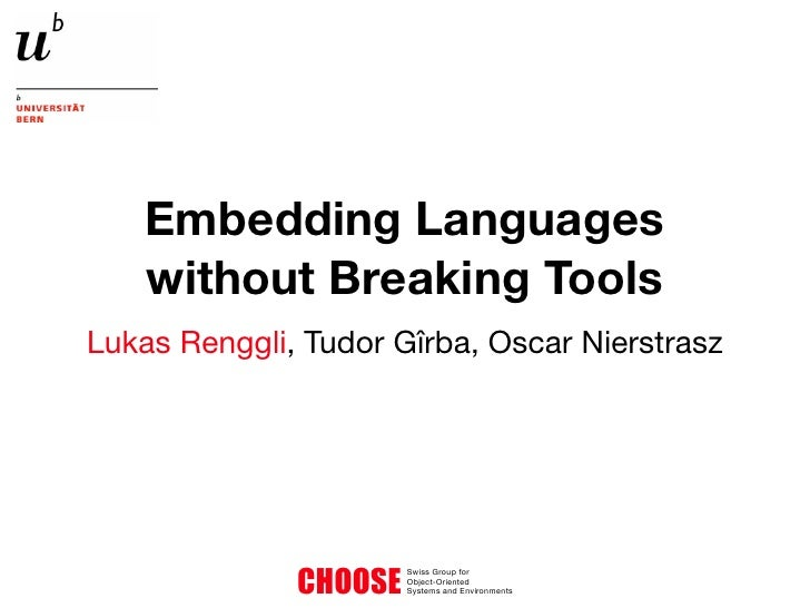 Embedding Languages Without Breaking Tools