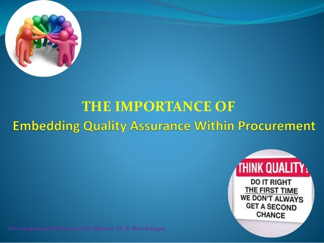the importance of quality in a Advertisements: quality control: meaning and importance, definition and objectives meaning and importance: present era is the 'era of quality'in this age of cut­throat competition and large scale production, only that manufacturer can survive who supplies better quality goods and renders service to-the consumers.