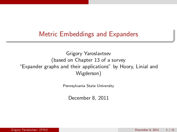 Metric Embeddings and Expanders                        Grigory Yaroslavtsev                  (based on Chapter 13 of a sur...