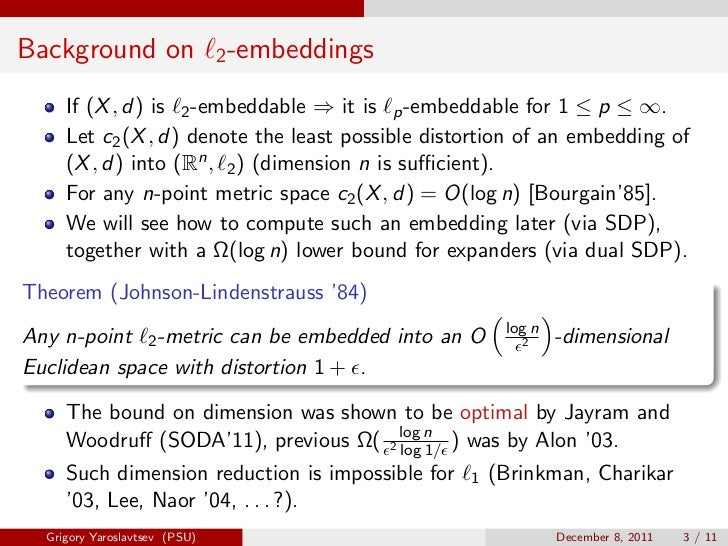 Background on                  2 -embeddings     If (X , d) is 2 -embeddable ⇒ it is p -embeddable for 1 ≤ p ≤ ∞.     Let ...
