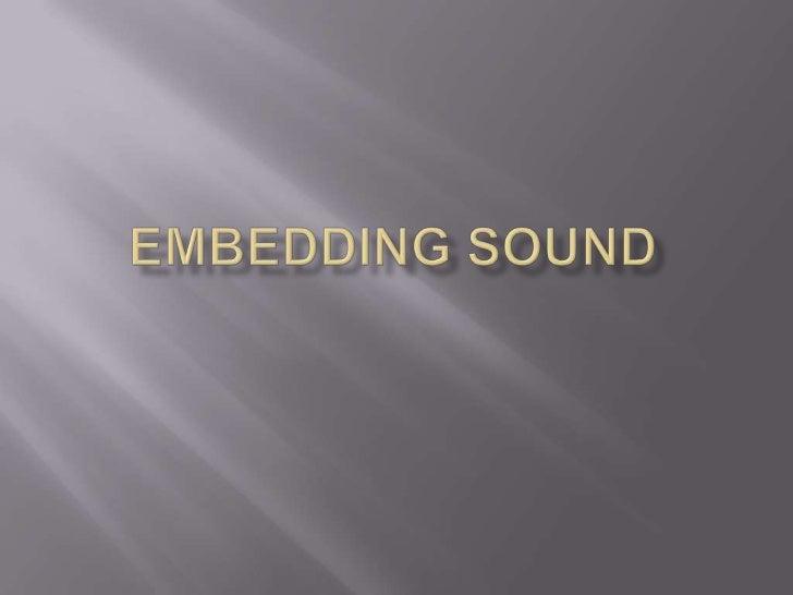Embedding Sound<br />