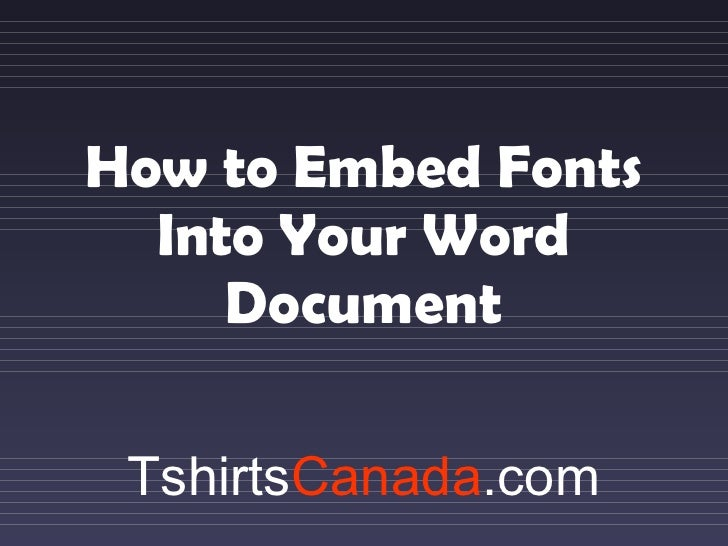 How to Embed Fonts Into Your Word Document Tshirts Canada .com