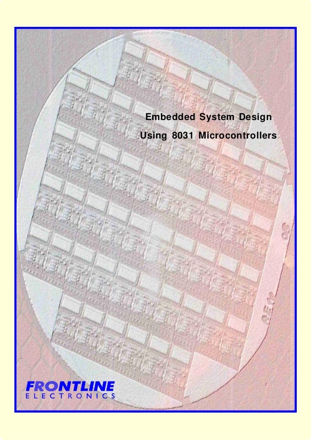 Embedded System DesignUsing 8031 Microcontrollers