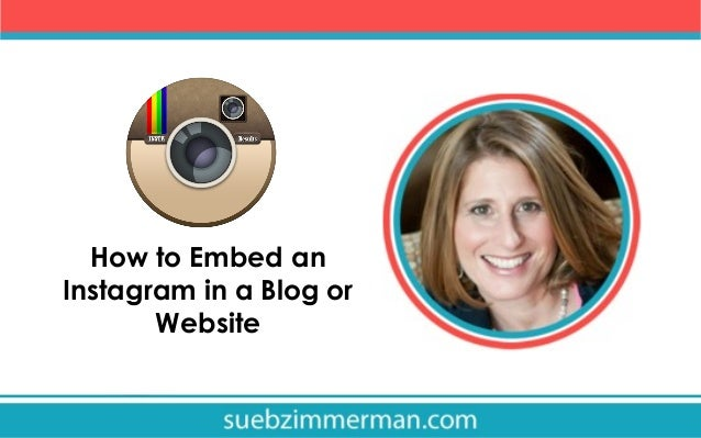 How to Embed an Instagram in a Blog or Website