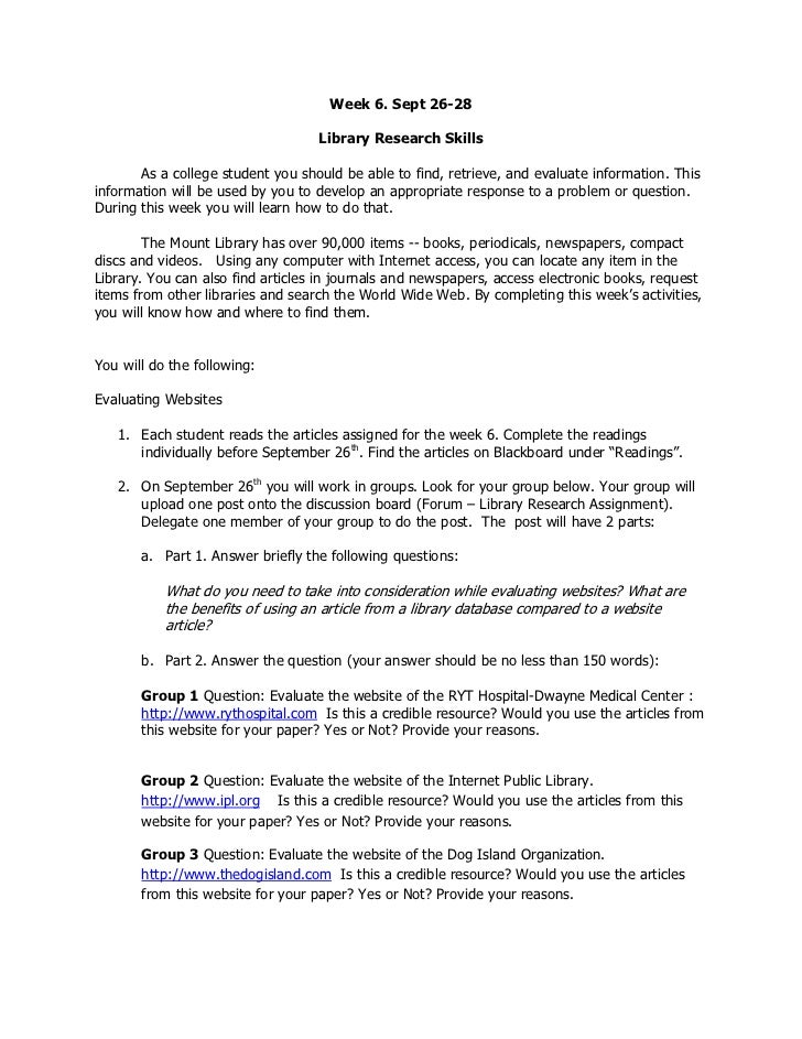 Week 6. Sept 26-28                                   Library Research Skills       As a college student you should be able...