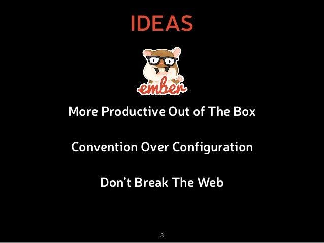 Ember.js: The New Black Slide 3
