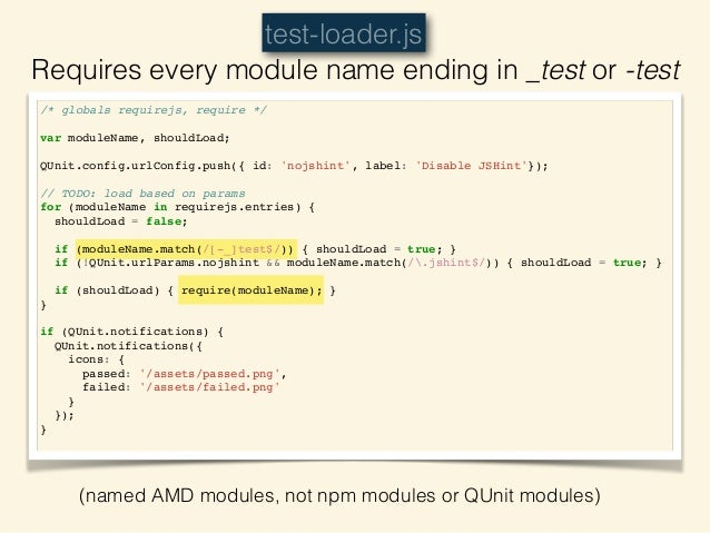 """module(""""a basic test"""");! ! test(""""this test will pass"""", function(){! ok(true, """"yep, it did"""");! });! define(""""ember-testing-t..."""