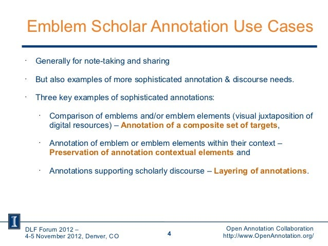 Emblem Scholar Annotation Use Cases•     Generally for note-taking and sharing•     But also examples of more sophisticate...