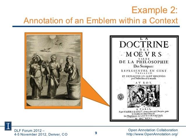 Example 2:     Annotation of an Emblem within a ContextDLF Forum 2012 –                     Open Annotation Collaboration4...