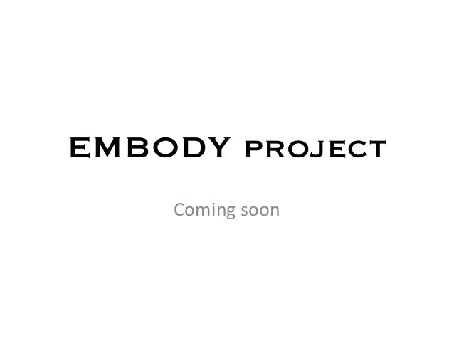 EMBODY project Coming  soon