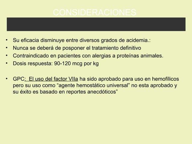 CONSIDERACIONES • Su eficacia disminuye entre diversos grados de acidemia.: • Nunca se deberá de posponer el tratamiento d...