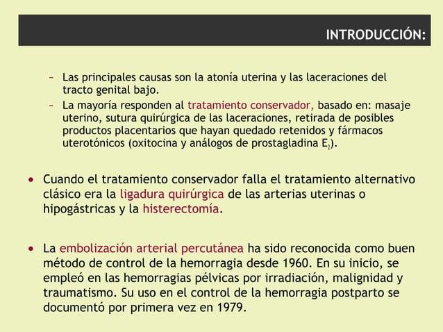 INTRODUCCIÓN: – Las principales causas son la atonía uterina y las laceraciones del tracto genital bajo. – La mayoría resp...