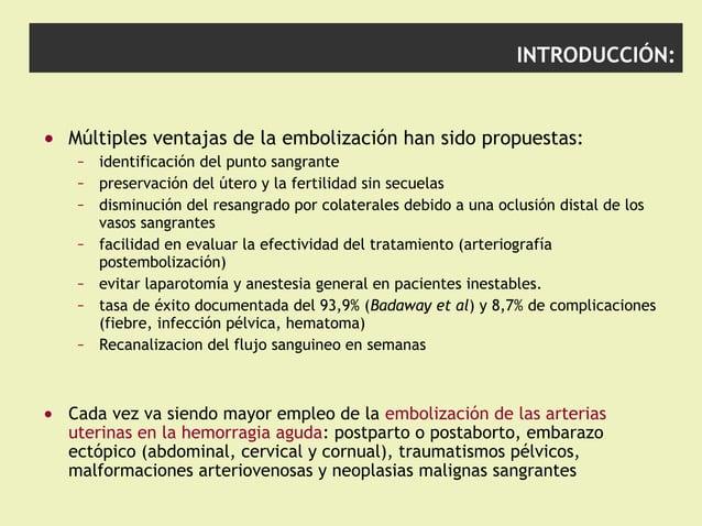 INTRODUCCIÓN: • Múltiples ventajas de la embolización han sido propuestas: – identificación del punto sangrante – preserva...