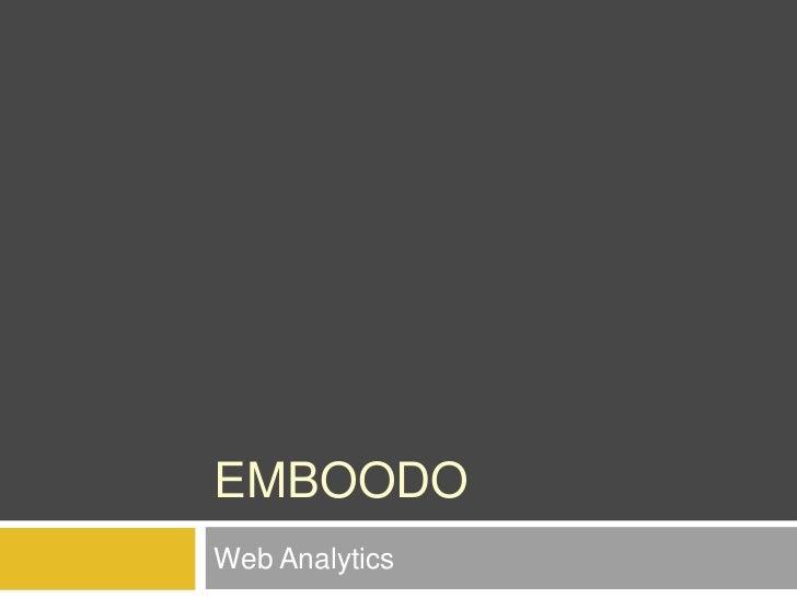Emboodo<br />Web Analytics<br />