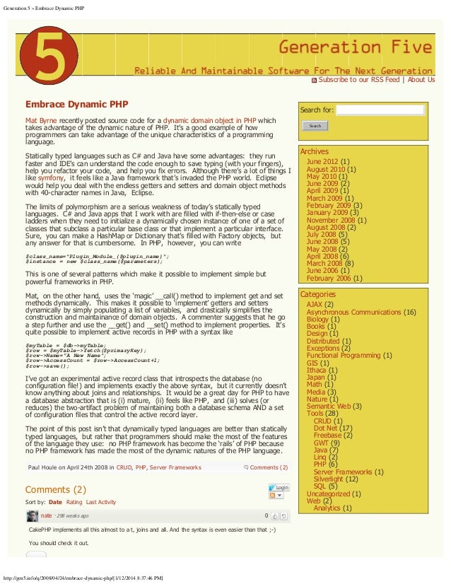 Generation 5 » Embrace Dynamic PHP  Subscribe to our RSS Feed | About Us  Embrace Dynamic PHP  Search for:  Mat Byrne rec...