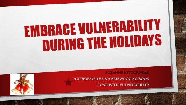 SUZANNE LETOURNEAU AUTHOR OF THE AWARD WINNING BOOK SOAR WITH VULNERABILITY