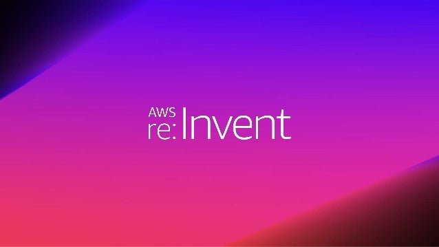 Copyright © 2018 Deloitte Development LLC. All rights reserved. | 2 AWS re:Invent Embracing New Operating Models at Vangua...