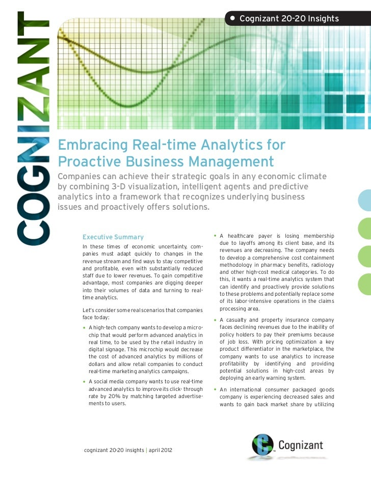 • Cognizant 20-20 InsightsEmbracing Real-time Analytics forProactive Business ManagementCompanies can achieve their strate...